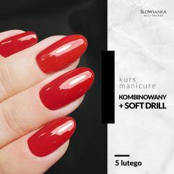 Manicure kombinowany + Soft Drill