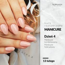 Rozszerzony Kurs Manicure- Manicure kombinowany, hybrydowy