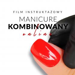 Rozszerzony Kurs Manicure Kombinowany - Online